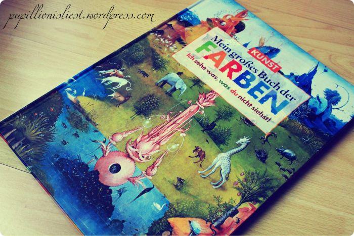 Kunst. Mein großes Buch der Farben