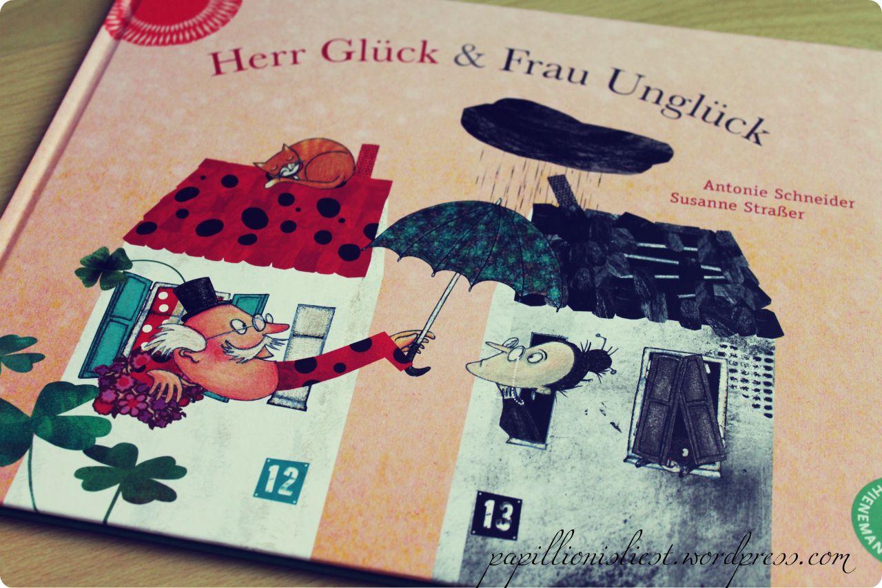 Herr Glück & Frau Unglück