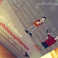 Gerhard Friedrich - Mit Kindern philosophieren