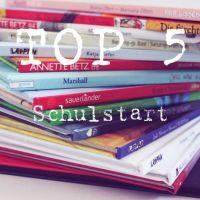 Top 5 - Schulstart