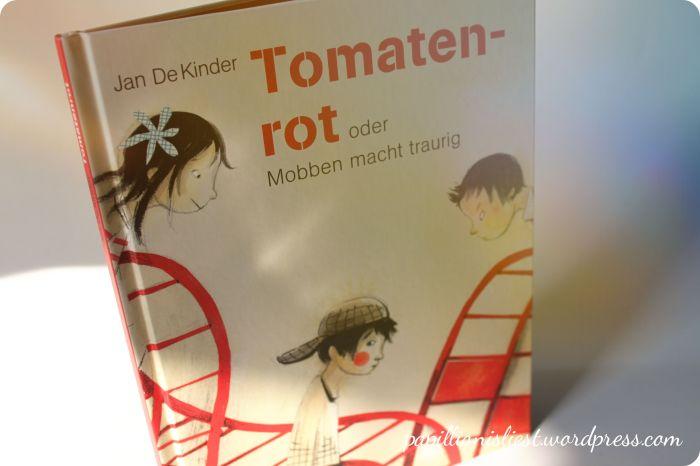 Tomatenrot oder Mobben macht traurig
