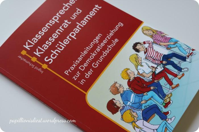 Klassenrat, KLassensprecher und Schülerparlament