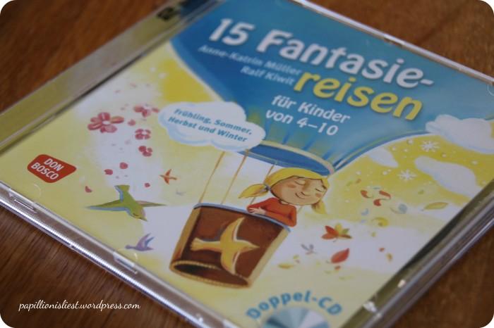 15 Fantasiereisen für Kinder